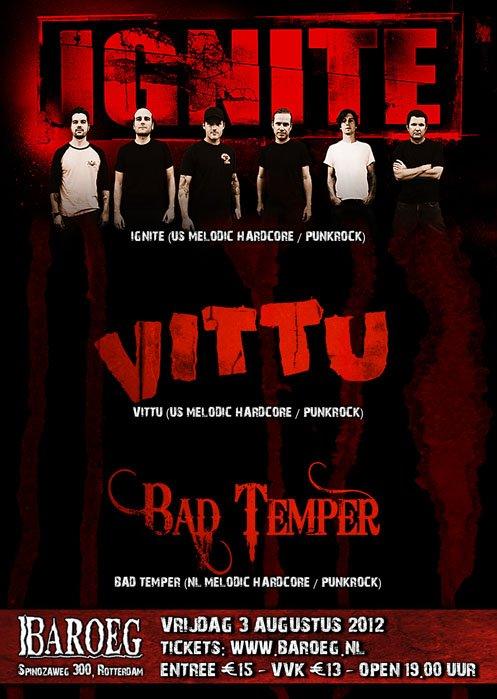 August 3rd - Bad Temper + Ignite